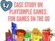 PlaySimple games case study